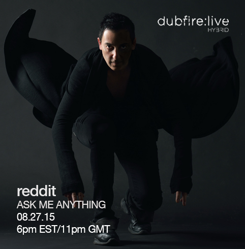 Global PublicityDUBFIRE REDDIT AMA AT 11PM GMT TODAY - Global Publicity